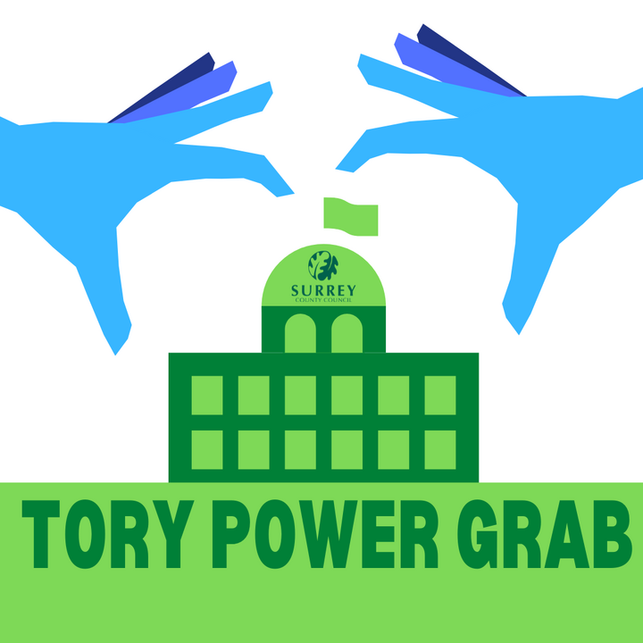 Surrey County Council - Tory Power Grab