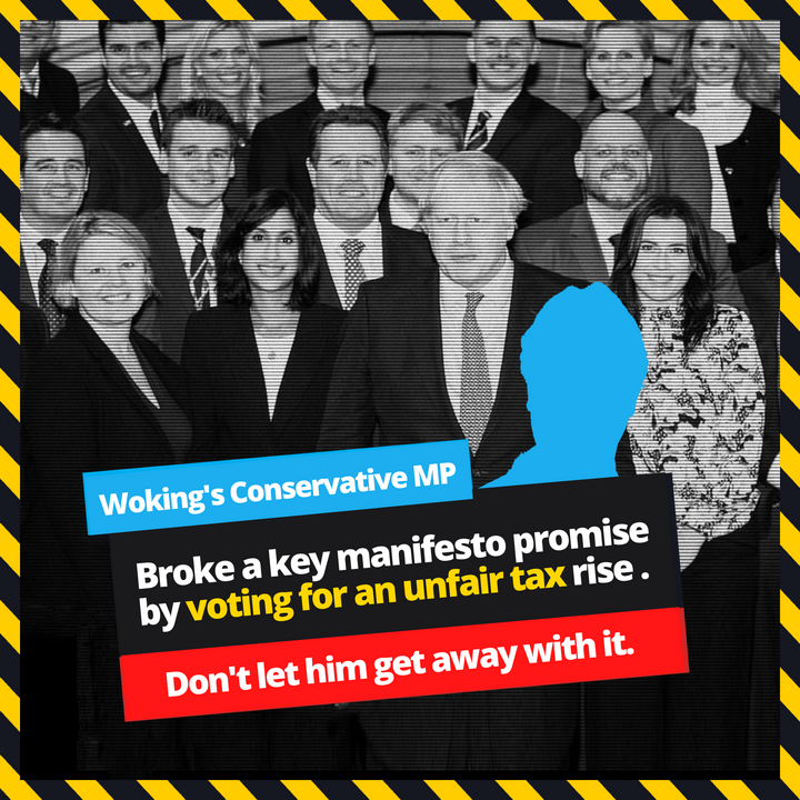 Woking's MP and 317 other MPs broke a manifesto commitment.